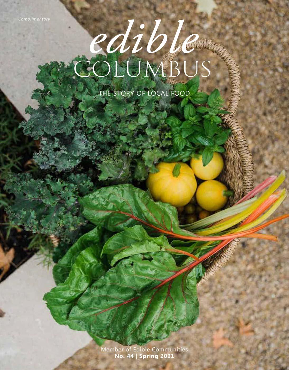 edible Columbus Spring 2021 digital edition
